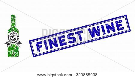Mosaic Finest Wine And Grunge Stamp Seal With Finest Wine Caption. Mosaic Vector Finest Wine Is Desi