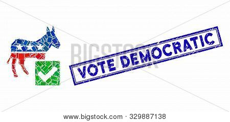 Mosaic Vote Democratic And Corroded Stamp Seal With Vote Democratic Caption. Mosaic Vector Vote Demo