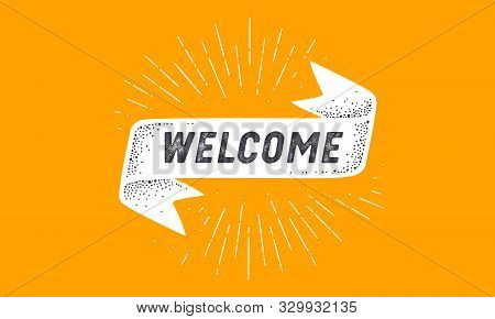 Flag Welcome. Old School Flag Banner With Text Welcome