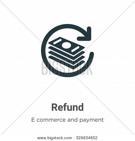 Refund icon isolated on white background from e commerce and payment collection. Refund icon trendy