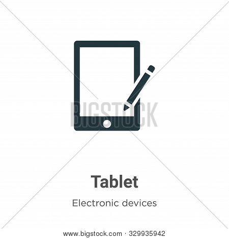 Tablet icon isolated on white background from electronic devices collection. Tablet icon trendy and