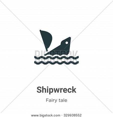 Shipwreck icon isolated on white background from fairy tale collection. Shipwreck icon trendy and mo