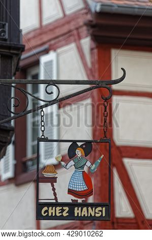 Colmar, France, June 26, 2021 : Sign For Restaurant In City Center. City Has A Rich Architectural He