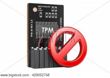 Trusted Platform Module, Tpm With Prohibition, Symbol. 3d Rendering Isolated On White Background