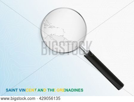 Magnifier With Map Of Saint Vincent And The Grenadines On Abstract Topographic Background. Vector Ma