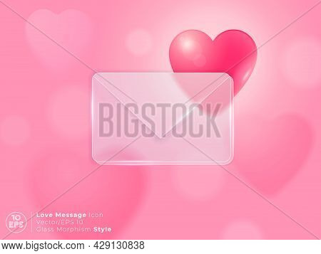 Translucent Frosted Envelope And Glossy Heart Shape. Valentine's Message. Love Message And Heart Sha
