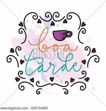 Boa Tarde Hand Lettering. Brazilian. Greeting Card Design.