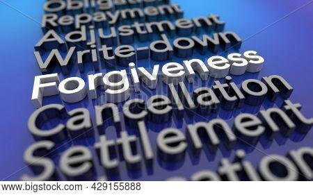 Forgiveness Loan Debt Forgiven Money Obligation Cancelled 3d Illustration