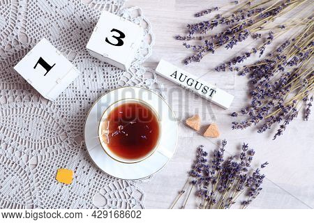 Calendar For August 13 :the Name Of The Month Of August In English, Cubes With The Number 13, A Cup