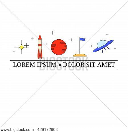 Astronomy Linear Icons With Tag Line. Star, Space Ship, Marc, Flag, Alien S Ship Ufo. Colorful Thin