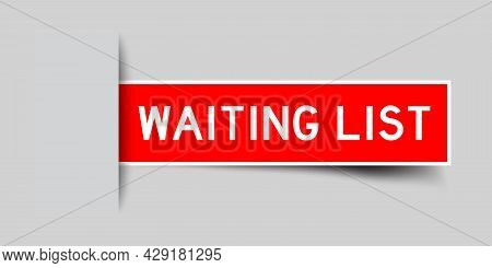 Label Sticker Red Color In Word Waiting List That Inserted In Gray Background
