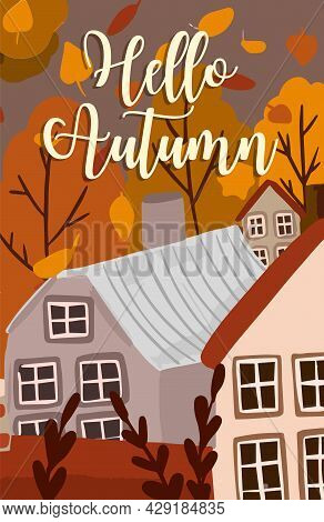 Hello Autumn Postcard, Flyer, Wallpaper. Vector Illustration