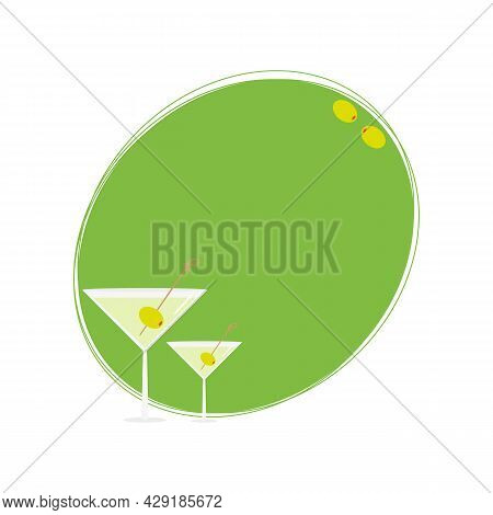 Simple Cartoon Style Martini In Cocktail Glasses With Olive As A Garnish Oval Frame, Card Template,