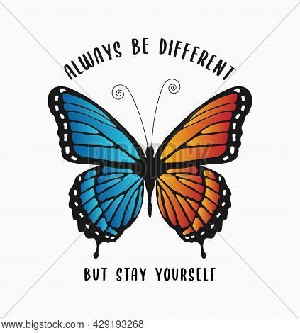 Butterfly Print With Colorful Wings And Slogan Text For T-shirt Design. Typography Graphics For Girl