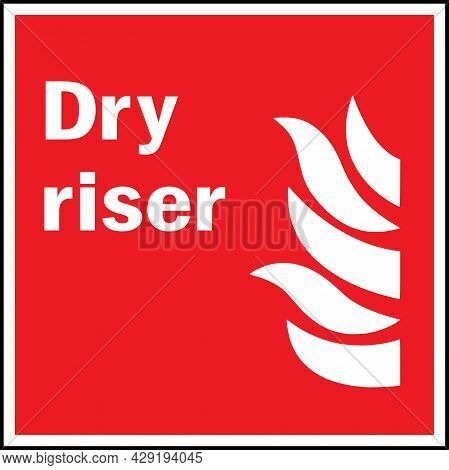 Dry Riser Sign. Fire Safety Signs And Symbols.