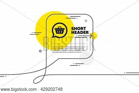 Dreaming Of Gift Icon. Continuous Line Chat Bubble Banner. Present Box Sign. Birthday Shopping Symbo
