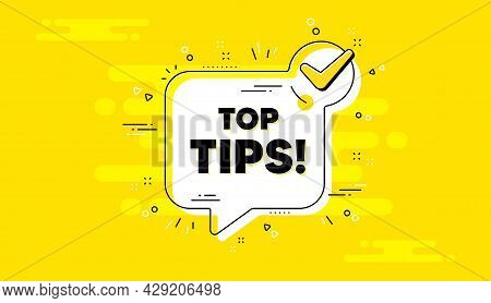 Top Tips Symbol. Check Mark Yellow Chat Banner. Education Faq Sign. Best Help Assistance. Top Tips A