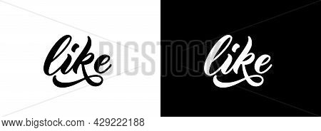 Like Word. Hand Drawn Lettering. Calligraphy Text Design For Print On Clothes, T-shirt, Hoody.