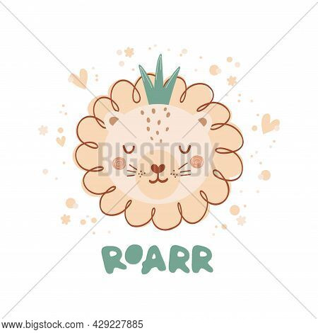 Cute Poster With Lion In Crown In Flat Style For Kids. Lettering Roarr. Illustration In Pastel Color
