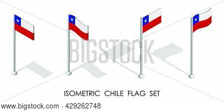 Isometric Flag Of Chile In Static Position And In Motion On Flagpole. 3d Vector