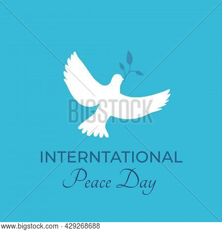 Dove, Pigeon With Olive Branch Logo With Label International Peace Day. International Day Of Peace,
