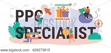 Ppc Specialist Typographic Header. Pay Per Click Manager, Contextual