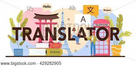 Translator Typographic Header. Linguist Translating Document, Books