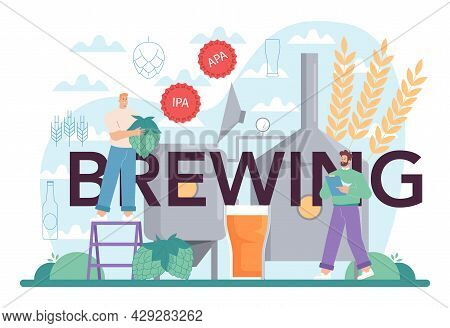 Brewing Typographic Header. Craft Beer Production, Brewing Process