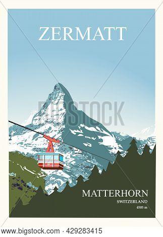 Stylish Ski And Travel Poster. Winter View Of The Matterhorn Near Zermatt With A Ski Lift