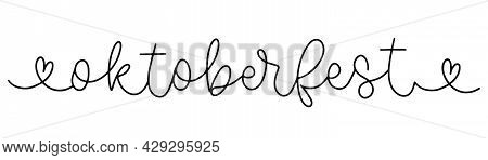 Oktoberfest One Line Drawing. Hand Drawn Style. Doodle Oktoberfest Text.