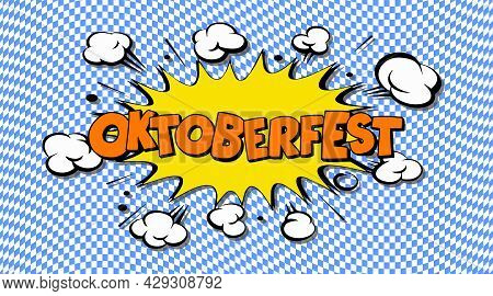 Oktoberfest. Bright Colorful Illustration With The Inscription Oktoberfest Close Up