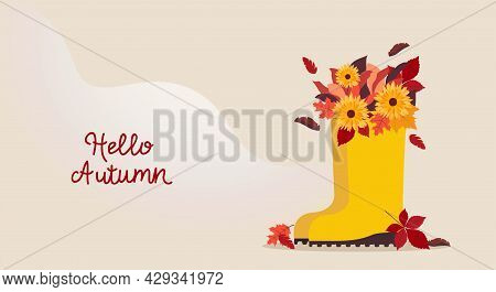Hello Autumn. Vector Template For Posters And Banners With Copy Space Yellow Boots With Autumn Bouqu