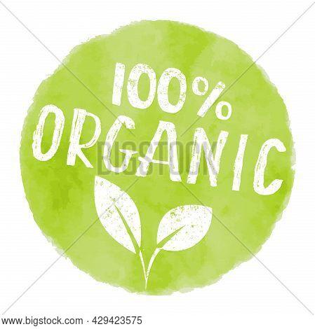 Round 100 Percent Organic Watercolor Label, Vector Illustration