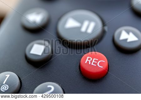 A Macro Portrait Of The Record Button Of A Television Or Other Multimedia Device To Start Recording