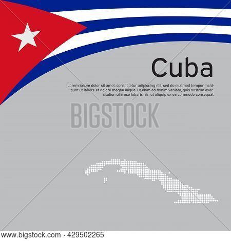 Abstract Waving Flag, Mosaic Map Of Cuba. Creative Background For Patriotic Holiday Card Design. Nat