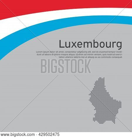Abstract Waving Luxembourg Flag, Mosaic Map. Creative Background For Luxembourg Patriotic Holiday Ca