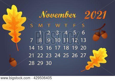 Autumn Calendar 2021 Year. Calendar Template For November 2021. Bright Autumn Leaves On Dark Backgro
