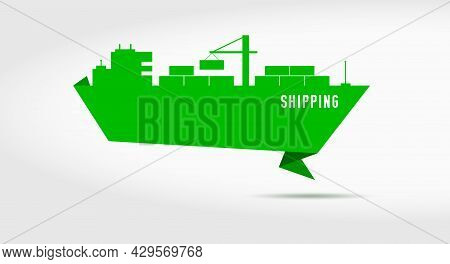 Container Cargo Shipping. Sea Freight Industrial Marine Vessel. Maritime Merchant Marine Shipping. S
