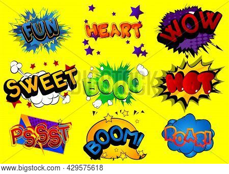 Fun, Heart, Wow, Sweet, Booo, Hot, Pssst, Boom, Roar - Cartoon Words, Text Effect. Speech Bubble. Co