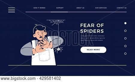 Fear Of Spiders, Arachnophobia Web Template. Scared Child Character Is Afraid Of Spider. Phobia, Chi