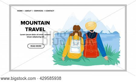 Mountain Travel Enjoying Man And Woman Vector. Boy And Girl Climbers Resting Mountain Travel Journey