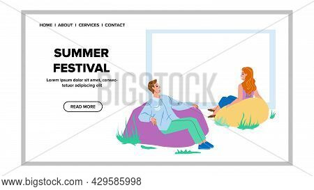 Summer Festival Resting Visitors People Vector. Young Man And Woman Sitting On Comfortable Softness