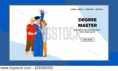 Degree Master Get Student In University Vector. Degree Master Graduation Ceremony Celebrating Boy Wi