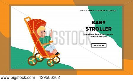 In Baby Stroller Enjoying Little Boy Child Vector. Happy Smiling Small Boy In Baby Stroller Carrying