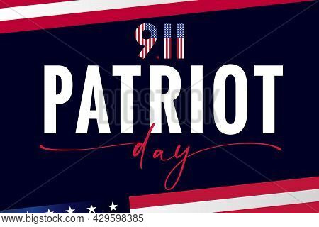 Patriot Day Usa, We Will Never Forget Lettering Poster. 9/11, National Day Of Remembrance, United St