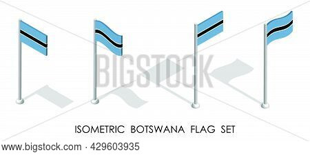 Isometric Flag Of Botswana In Static Position And In Motion On Flagpole. 3d Vector
