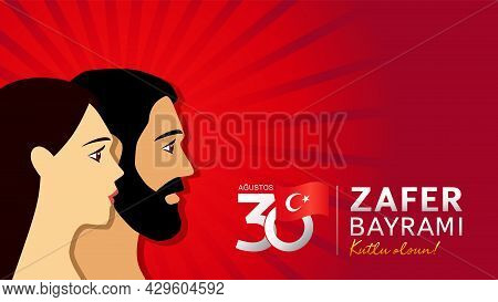 30 Augustos, Zafer Bayrami 2021 With Man & Woman, Turkish Lettering - August 30 Celebration Of Victo
