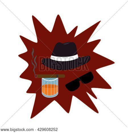 Vintage Gentleman's Set Of Items: Cigar, Cognac, Hat, Dark Glasses. Vector Mafia Concept With Object