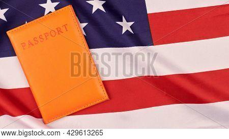 Passport On United States Of America Flag. National Usa Flag, Patriotic Symbol Of America. Citizensh