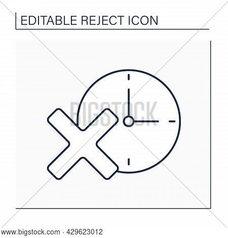 Reject Time Line Icon. Changes In Daily Routine Schedule. Time Management. Rejection Concept. Isolat